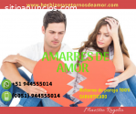 AMARRES DE AMOR, RETORNOS Y RECONCILIACI