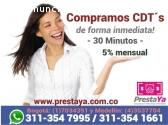 COMPRAMOS CDT'S HOY MISMO EN MEDELLIN!