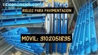 RIELES PARA PAVIMENTO, PARAL METALICO,