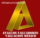 Avaluos Valuadores y Valuación Mexico.