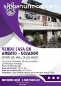 Casa en Venta - Sur de Ambato