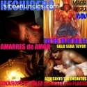 AMARRES de AMOR, BRUJERIA 100% real,