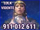 Lola Vidente a 15min x 5eu 911012611