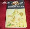 MaGia y Hechiceria Practica  -Migal