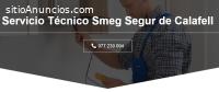 Servicio Técnico Smeg Segur de calafell