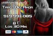 Tarot del Amor/Tarot Visa 8 € los 30 Min