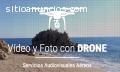 Vídeo y Foto con Drone
