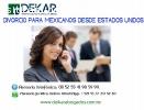 DIVORCIO PARA MEX. EN EUA
