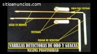 VARILLAS DETECTORAS DE ORO Y GUACAS
