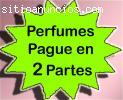 Perfumes Importados. Pague en 2 partes
