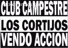 ACCION CLUB CAMPESTRE LOS CORTIJOS, CIV